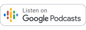 podcast available on google podcasts listen